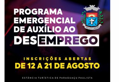 Programa Emergencial de Auxílio Desemprego para Paraguaçu inicia inscrições dia 12