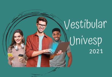 Univesp abre inscrições para vestibular 2021